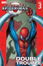 Ultimate Spider-Man, Vol. 3: Double Trouble