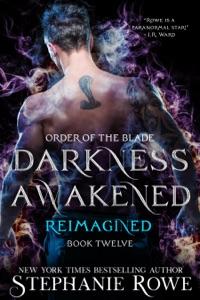 Darkness Awakened: Reimagined (Order of the Blade)
