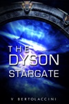 The Dyson Stargate Latest Edition