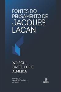 Fontes do pensamento de Jacques Lacan Book Cover