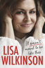 Lisa Wilkinson - It Wasn't Meant to Be Like This artwork