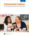 STEM Made Simple 25 Activities By Preschool Teachers