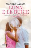 Download and Read Online Luna e le bugie