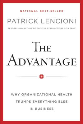 The Advantage - Patrick M. Lencioni book