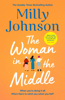 Milly Johnson - The Woman in the Middle artwork