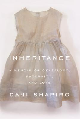 Inheritance - Dani Shapiro book