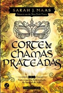 Corte de chamas prateadas (Vol. 4 Corte de espinhos e rosas) Book Cover