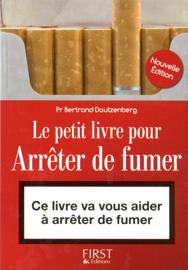 Le petit livre pour arrêter de fumer