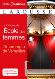 LA CRITIQUE DE LECOLE DES FEMMES- LIMPROMPTU DE VERSAILLES