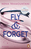 Download and Read Online Fly & Forget