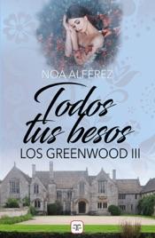 Download Todos tus besos (Los Greenwood 3)