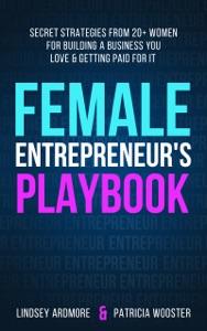 Female Entrepreneur's Playbook Book Cover