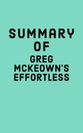 Summary of Greg McKeown's Effortless