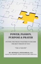 POWER, PASSION, PURPOSE & PRAYER