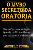O LIVRO SECRETO DA ORATÓRIA Book Cover