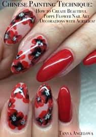 Chinese Painting Technique How To Create Beautiful Poppy Flower Nail Art Decorations With Acrylics