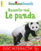 Raconte-moi le panda