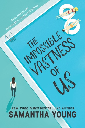 Samantha Young - The Impossible Vastness of Us