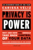 Privacy is Power
