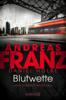 Blutwette - Andreas Franz & Daniel Holbe