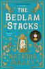 The Bedlam Stacks - Natasha Pulley