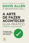 A arte de fazer acontecer: Guia prático Book Cover