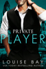 Louise Bay - Private Player  artwork