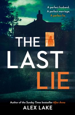 Alex Lake - The Last Lie book
