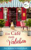 Download and Read Online Ein Café zum Verlieben