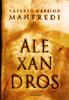 Valerio Massimo Manfredi - Aléxandros - La trilogia artwork