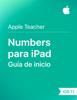 Apple Education - Guía de inicio de Numbers para iPad ilustración