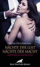Nächte Der Lust, Nächte Der Macht! Erotische SM-Geschichten