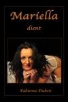 Mariella Dient