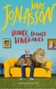 Jonas Jonasson - Douce, douce vengeance illustration