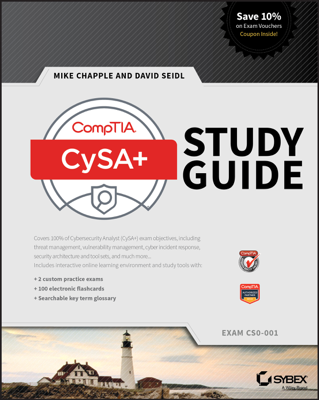 CompTIA CySA+ Study Guide - Mike Chapple & David Seidl book