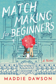 Matchmaking for Beginners: A Novel book