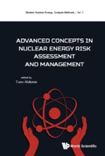 Advanced Concepts In Nuclear Energy Risk Assessment And Management