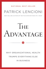 The Advantage, Enhanced Edition - Patrick M. Lencioni