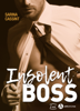 Insolent Boss - Sarina Cassint