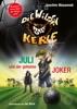 Die Wilden Kerle - Juli Und Der Geheime Joker (Neuer Band  5 ¾  Der Bestsellerserie)