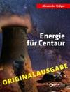 Energie Fr Centaur  Originalausgabe