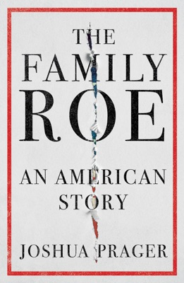 The Family Roe: An American Story