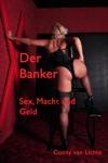 Der Banker - Sex Macht Und Geld