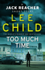 Lee Child - Too Much Time artwork