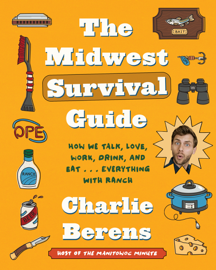 The Midwest Survival Guide
