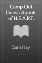 Camp Out Quest: Agents Of H.E.A.R.T.