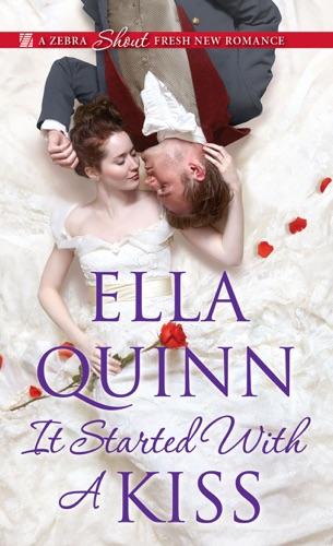 Ella Quinn - It Started with a Kiss