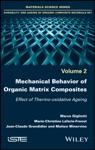 Mechanical Behavior Of Organic Matrix Composites