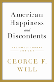 Download and Read Online American Happiness and Discontents