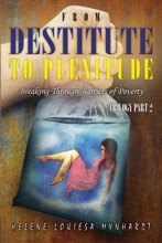From Destitute To Plenitude: Breaking Through Barriers Of Poverty